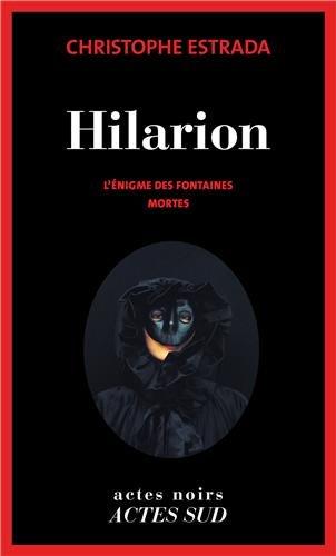 Hilarion (1) : L'Enigme des fontaines mortes