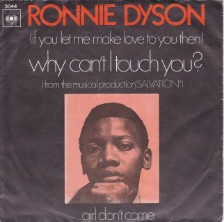 Ronnie Dyson - (If You Let Me Make Love To You Then) Why Can