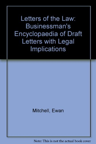 Letters of the Law: Businessman's Encyclopaedia of Draft Letters with Legal Implications