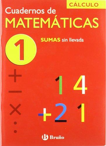 1 Sumas sin llevada (Cuadernos De Matematicas)