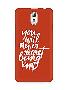 AMEZ you will never regret being kind Back Cover For Lenovo Vibe P1M