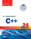 Sams Teach Yourself C++ in 24 Hours, Starter Kit (4th Edition) (Sams Teach Yourself) (0672326817) by Liberty, Jesse