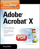 How to Do Everything Adobe Acrobat X