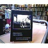 Ferdinand Freiligrath als deutscher Achtundvierziger und westfälischer Dichter