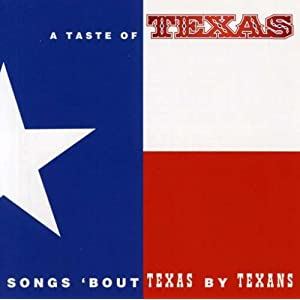 Various Artists - A Taste Of Texas - Songs 'Bout Texas By Texans