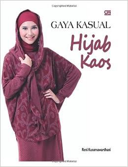 Gaya Kasual Hijab Kaos (Indonesian Edition) (Indonesian) Paperback