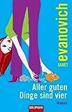 Aller guten Dinge sind vier: Roman - Janet Evanovich