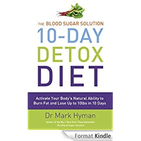The Blood Sugar Solution 10-Day Detox Diet (English Edition)