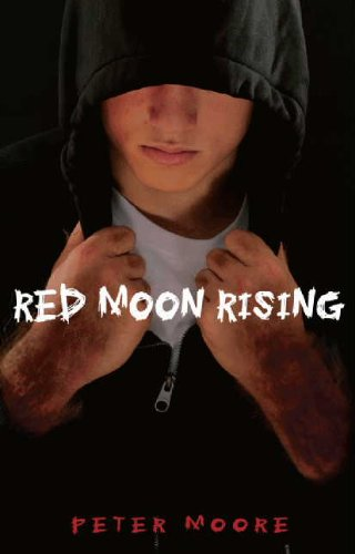Red Moon Rising (Hardcover) by Peter Moore