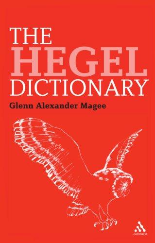 The Hegel Dictionary (Bloomsbury Philosophy Dictionaries)