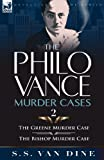 img - for The Philo Vance Murder Cases: 2-The Greene Murder Case & the Bishop Murder Case book / textbook / text book