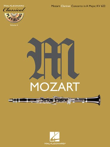 Mozart: Clarinet Concerto in a Major, K622: Classical Play-Along Volume 4