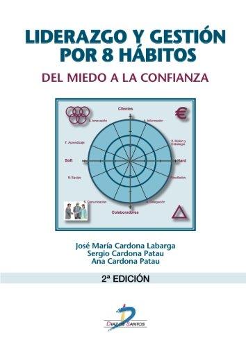 LIDERAZGO Y GESTION POR 8 HABITOS