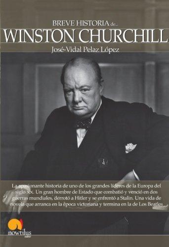 Breve historia de Winston Churchill (Breve Historia Series) (Spanish Edition)