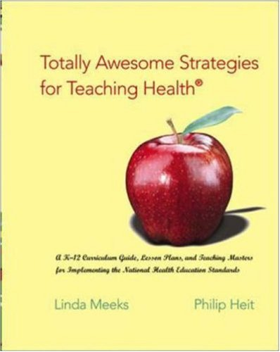 Totally Awesome Strategies for Teaching Health® with...