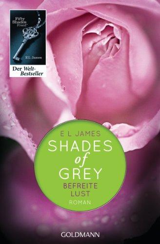 Shades of Grey 3 / Befreite Lust