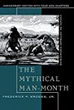 img - for Frederick Phillips Brooks: The Mythical Man-Month : Essays on Software Engineering, Anniversary Edition (Paperback - Anniv. Ed.); 1995 Edition book / textbook / text book