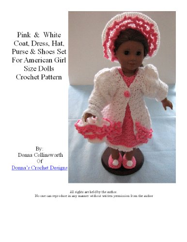 Complete Spring Time Outfit For American Girl Dolls or Like Sized Dolls Crochet Pattern