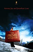 Yes Prime Minister: a play (English Edition)