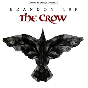The Crow Original Motion Picture Soundtrack