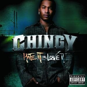Chingy - Hate It Or Love It - Zortam Music
