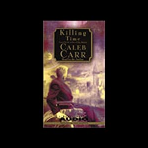 Killing Time | [Caleb Carr]