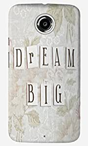 The Fappy Store Dream-Big Back Cover For Moto X 2Nd Gen