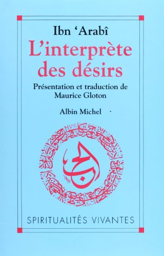 Interprete Des Desirs (L') (Spiritualites Grand Format) (French Edition)
