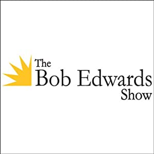 The Bob Edwards Show, Katherine Boo, March 12, 2012 | [Bob Edwards]