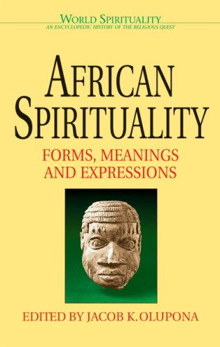 African Spirituality: Forms, Meanings and Expressions...