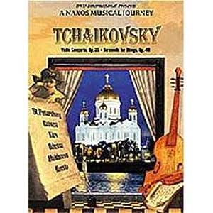 Tchaikovsky Violin Concerto & Serenade for Strings - A Naxos Musical Journey