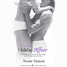 Holiday Affair (       UNABRIDGED) by Annie Seaton Narrated by India Plum