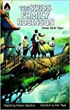 img - for The Swiss Family Robinson (Campfire Graphic Novel) by Johann David Wyss, Amit Tayal (Illustrator), Richard Blandford (Adapted by) book / textbook / text book