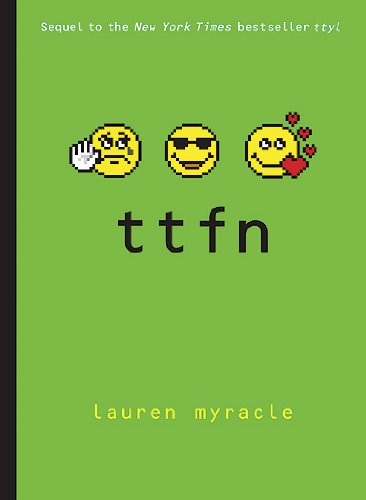 Cover of TTFN (Ta-Ta for Now) (Internet Girls)