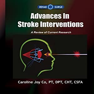 Advances in Stroke Interventions: A Review of Current Research | [Caroline Joy Yumul Co]