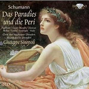 Schumann -Das Paradies und die Peri