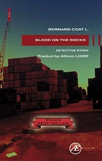 blood on the docks par Coat L.