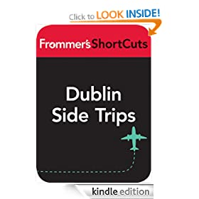 Dublin Side Trips, Ireland: Frommer's ShortCuts