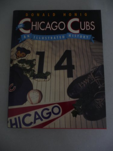 The Chicago Cubs: An Illustrated History at Amazon.com