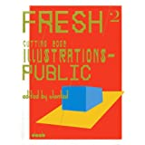 "Fresh 2: Cutting Edge Illustrations - Publicvon ""Slanted"""