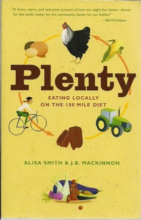 Plenty Eating Locally On The 100 Mile Diet