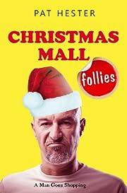 Christmas Mall Follies