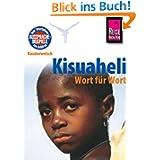 Kauderwelsch, Kisuaheli Wort für Wort: Für Tansania, Kenia und Uganda. Kauderwelsch-Sprachf... Band 10