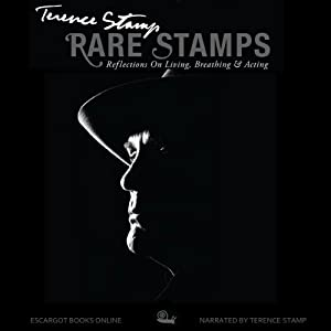 Rare Stamps: Reflections on Living, Breathing, & Acting | [Terence Stamp]