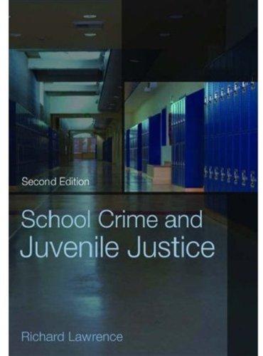 School Crime and Juvenile Justice
