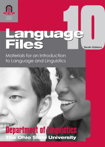 Language Files: Materials for an Introduction to Language...