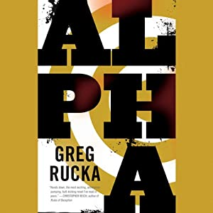 Alpha | [Greg Rucka]
