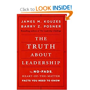 The Truth about Leadership - James M. Kouzes,Barry Z. Posner