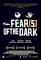 Fear[s] of the Dark