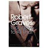 Goodbye to All That (Penguin Modern Classics)by Robert Graves